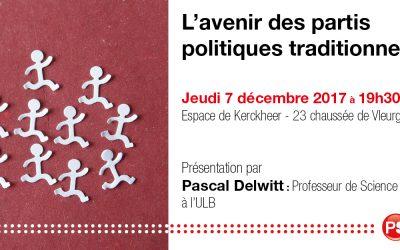 7 DÉCEMBRE : DÉBAT L'avenir des partis politiques traditionnels