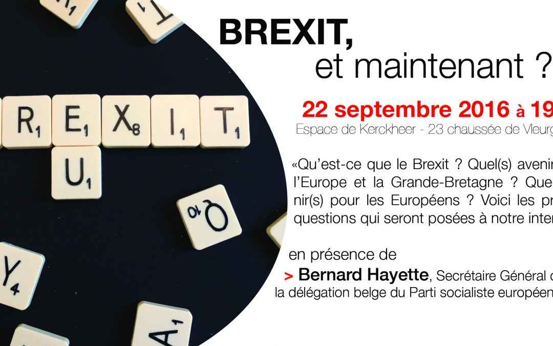 Débat : Brexit, et maintenant ?