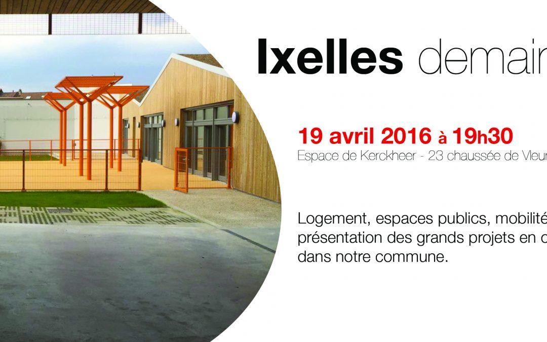 19 Avril 2016 : Débat – Ixelles demain