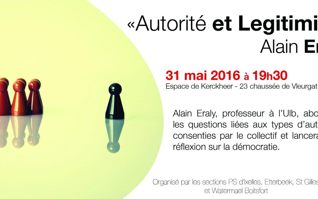 Débat : «Autorité et Légitimité» Alain Eraly