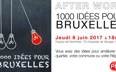 8 JUIN : AFTERWORK 1000 IDÉES POUR BRUXELLES